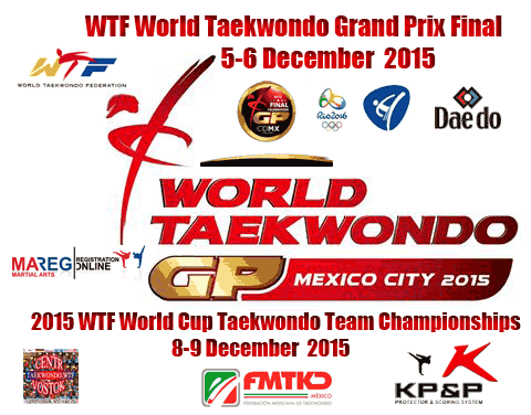 2015 WTF World Taekwondo Grand Prix Final and WTF World Cup